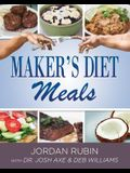 Maker's Diet Meals: Biblically-Inspired Delicious and Nutritous Recipes for the Entire Family
