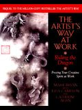 Artist's Way at Work: Riding the Dragon