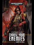 Ciaphas Cain: Choose Your Enemies, Volume 10: Choose Your Enemies