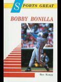 Sports Great Bobby Bonilla (Sports Great Books)