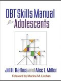 Dbt(r) Skills Manual for Adolescents
