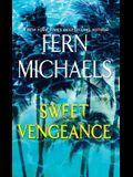 Sweet Vengeance: A Novel of Resilience and Revenge
