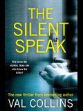The Silent Speak: A Psychological Thriller