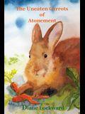 The Uneaten Carrots of Atonement