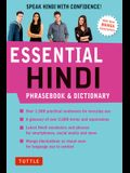 Essential Hindi Phrasebook and Dictionary: Speak Hindi with Confidence (Revised Second Edition)