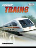 Superfast Trains