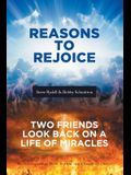 Reasons to Rejoice: Two Friends Look Back on a Life of Miracles