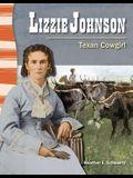 Lizzie Johnson (Texas History): Texan Cowgirl