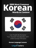 2000 Most Common Korean Words in Context: Get Fluent & Increase Your Korean Vocabulary with 2000 Korean Phrases