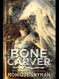 The Bone Carver, 2