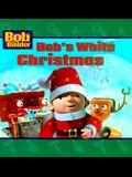 Bob's White Christmas (Bob the Builder)