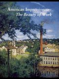 American Impressionism: The Beauty of Work