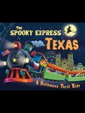 The Spooky Express Texas