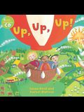 Up, Up, Up! [with CD (Audio)] [With CD (Audio)]