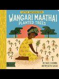 Little Naturalists: Wangari Maathai Planted Trees