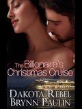 The Billionaire's Christmas Cruise