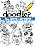 What to Doodle? All Sorts of Sports]