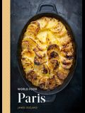 World Food: Paris: Heritage Recipes for Classic Home Cooking