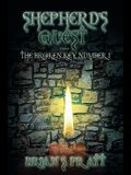 Shepherd's Quest: The Broken Key #1