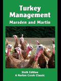 Turkey Management: A Comprehensive Guide to Raising Turkeys
