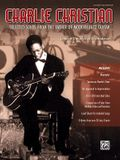 Charlie Christian: Selected Solos from the Father of Modern Jazz Guitar (Guitar Tab)