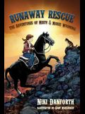 Runaway Rescue: The Adventures of Misty & Moxie Wyoming