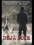 Déjà Noir: A Detroit Mystery