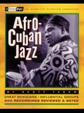 Afro-Cuban Jazz: Third Ear the Essential Listening Companion