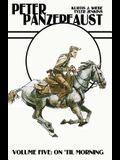 Peter Panzerfaust Volume 5: On 'Til Morning