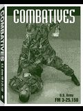 Combatives: FM 3-25.150