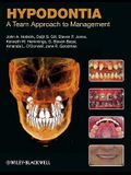Hypodontia Hypodontia: A Team Approach to Management a Team Approach to Management