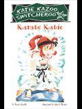 Karate Katie (Katie Kazoo, Switcheroo No. 18)