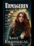 Urmageren: En Novelle (Dansk udgave) (Danish Edition)