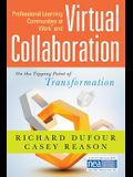 Professional Learning Communities at Work TM and Virtual Collaboration: On the Tipping Point of Transformation