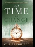 A Time to Change