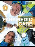 Paramedic Care: Principles & Practice, Vol. 1: Introduction to Paramedicine