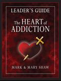 The Heart of Addiction, Leader's Guide