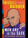 Men Cry in the Dark: A Novel