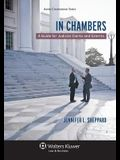 In Chambers: A Guide for Judicial Clerks and Externs