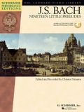 Johann Sebastian Bach - Nineteen Little Preludes: With Online Audio of Performances Schirmer Performance Editions