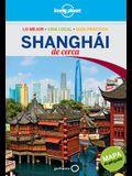 Lonely Planet Shanghai de Cerca