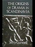 The Origins of Drama in Scandinavia