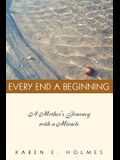 Every End a Beginning