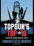Top Gun's Top 10: Leadership Lessons from the Cockpit