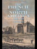 The French in North America: 1500 -- 1783
