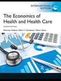 The Economics of Health and Health Care: Pearson Edition