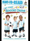 My First Soccer Game: Ready-To-Read Pre-Level 1