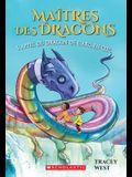Maîtres Des Dragons: N° 10 - l'Appel Du Dragon de l'Arc-En-Ciel