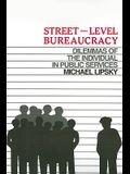 Street Level Bureaucracy: Dilemmas of the Individual in Public Services