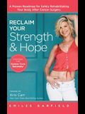 Reclaim Your Strength and Hope: Exercises for Cancer Core Recovery